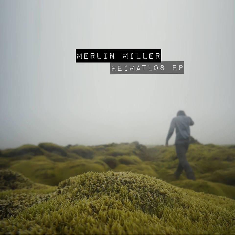 Merlin Miller Heimatlos