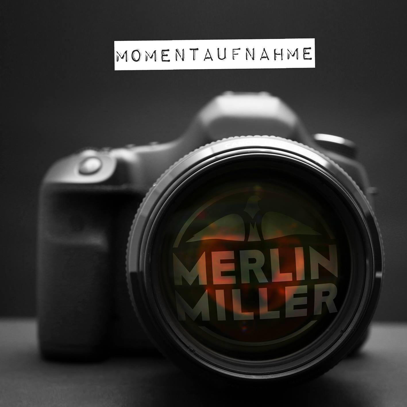 Merlin Miller - Momentaufnahme